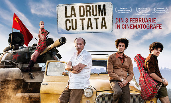 La drum cu tata, un road movie plin de candoare, din 3 februarie în cinematografe